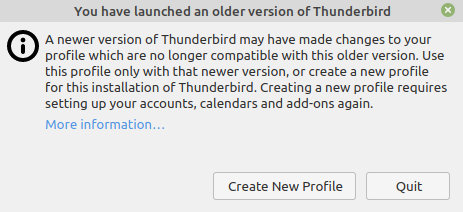 A newer Version of Thunderbird may have made changes